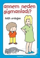 Mavibulut Yayınları - Annem Neden Şişmanladı?