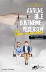 The Kitap - Annene Bile Güvenemeyeceksen Kime Güveneceksin