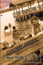 Cinius Yayınları - Annesiz Annelik
