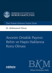 On İki Levha Yayınları - Anonim Ortaklık Payının Rehin ve Hapis Haklarına Konu Olması