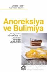 İletişim Yayınevi - Anoreksiya ve Bulimiya