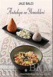 Remzi Kitabevi - Antakya ve Yemekleri