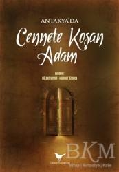 Günçe Yayınları - Antakya'da Cennete Koşan Adam