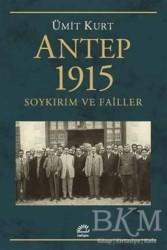 İletişim Yayınevi - Antep 1915 Soykırım ve Failler