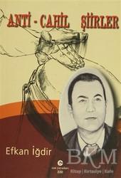 Can Yayınları (Ali Adil Atalay) - Anti - Cahil Şiirler