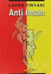Berfin Yayınları - Anti İnsan