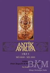 Kalkedon Yayıncılık - Antik Avrupa 3.Cilt