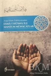Fenomen Yayıncılık - Arap-İslam Edebiyatından Esma-i Hüsna İle Manzum Münacatlar