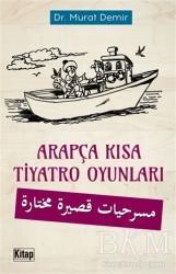 Kitap Dünyası - Arapça Kısa Tiyatro Oyunları