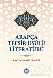 Marmara Üniversitesi İlahiyat Fakültesi Vakfı - Arapça Tefsir Usulü Literatürü