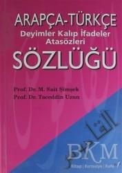Elif Yayınları - Arapça Türkçe Deyimler Kalıp İfadeler Atasözleri Sözlüğü