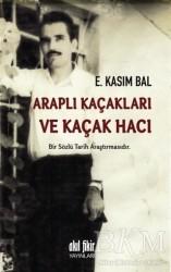 Akıl Fikir Yayınları - Araplı Kaçakları ve Kaçak Hacı