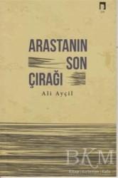 Dergah Yayınları - Arastanın Son Çırağı