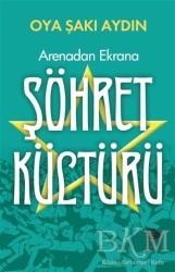 İmge Kitabevi Yayınları - Arenadan Ekrana Şöhret Kültürü
