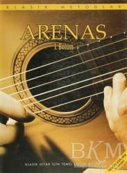 Porte Müzik Eğitim Merkezi - Arenas 1 - Klasik Gitar İçin Temel Eğitim Metodu