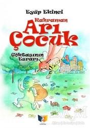 Ateş Yayınları - Arı Çocuk - Göktaşının Esrarı