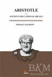 Kriter Yayınları - Aristotle And Ancient Educational Ideals