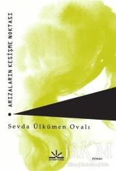 Potkal Kitap Yayınları - Arızaların Kesişme Noktası