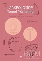 Ege Yayınları - Arkeolojide Temel Yöntemler