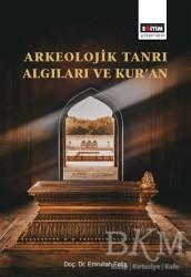 Eğitim Yayınevi - Ders Kitapları - Arkeolojik Tanrı Algıları ve Kur'an