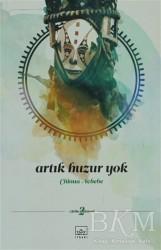 İthaki Yayınları - Artık Huzur Yok