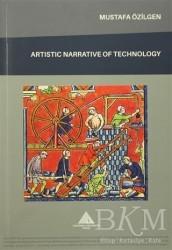Yeditepe Üniversitesi Yayınevi - Artistic Narrative of Technology