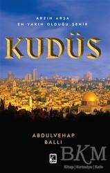 Çıra Yayınları - Arzın Arşa En Yakın Olduğu Şehit Kudüs