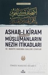 Ravza Yayınları - Ashab-ı Kiram Hakkında Müslümanların Nezih İtikadları