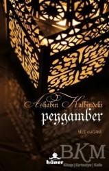 Hüner Yayınevi - Ashabın Kalbindeki Peygamber