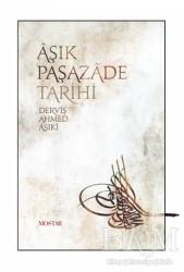 Mostar Yayınları - Aşık Paşazade Tarihi
