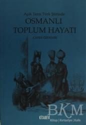 Kitabevi Yayınları - Aşık Tarzı Türk Şiirinde Osmanlı Toplumsal Hayatı