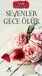 Avrupa Yakası Yayınları - Aşk Aforizmaları 1 : Sevenler Gece Ölür