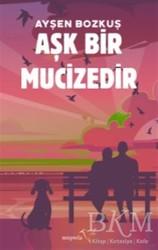 Müptela Yayınları - Aşk Bir Mucizedir