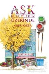Nar Ağacı Yayınları - Aşk Bulutların Üzerinde