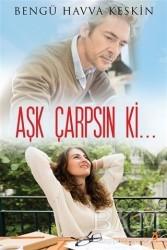 Cinius Yayınları - Aşk Çarpsın Ki...
