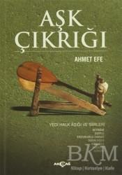 Akçağ Yayınları - Aşk Çıkrığı