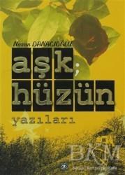 Aşiyan Yayınları - Aşk; Hüzün Yazıları