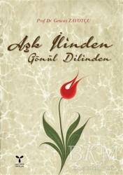 Umuttepe Yayınları - Aşk İlinden Gönül Dilinden