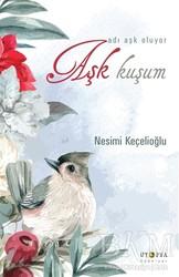 Ütopya Yayınevi - Aşk Kuşum