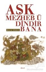 Demos Yayınları - Aşk Mezheb-ü Dindir Bana