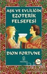 Hermes Yayınları - Aşk ve Evliliğin Ezoterik Felsefesi