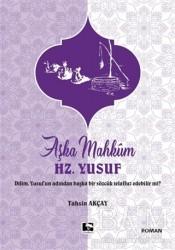 Çınaraltı Yayınları - Aşka Mahkum Hz. Yusuf