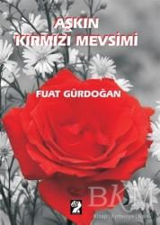 İştirak Yayınevi - Aşkın Kırmızı Mevsimi