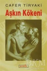 Berfin Yayınları - Aşkın Kökeni