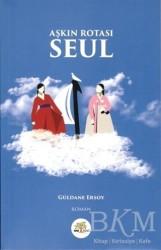Nar Ağacı Yayınları - Aşkın Rotası Seul