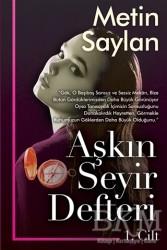 Cinius Yayınları - Aşkın Seyir Defteri Cilt 1