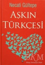 İleri Yayınları - Aşkın Türkçesi