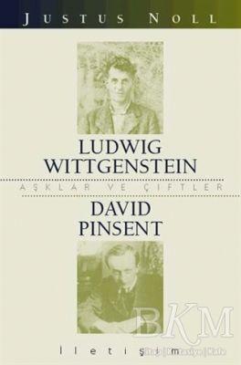 Aşklar ve Çiftler - Ludwig Wittgenstein David Pinsent