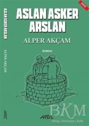 Abis Yayıncılık - Aslan Asker Arslan