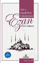 Ensar Neşriyat - Asr-ı Saadetten Günümüze Ezan
